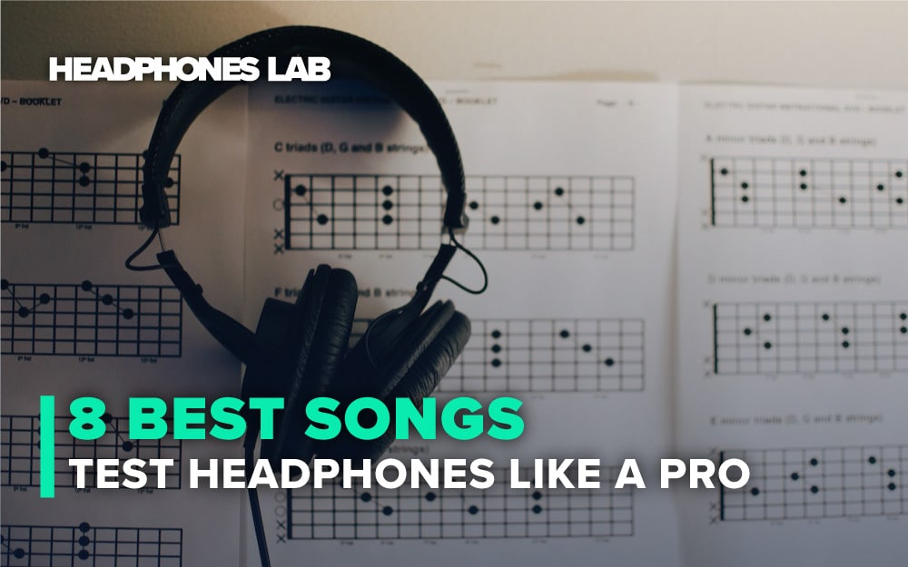 8-Best-Songs-to-Test-Headphones