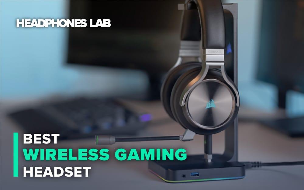 Best Wireless Gaming Headset Headphones Lab