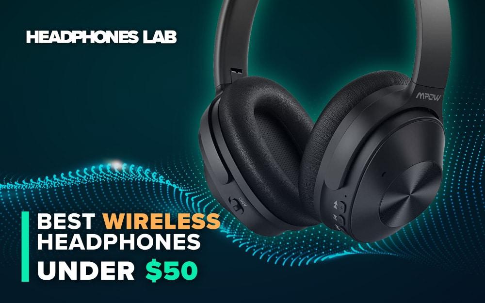 Best-Wireless-Headphones-Under-$50