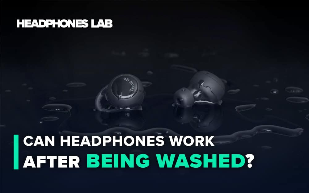 Can-Headphones-Work-After-Being-Washed