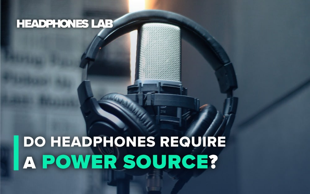 Do-Headphones-Require-a-Power-Source