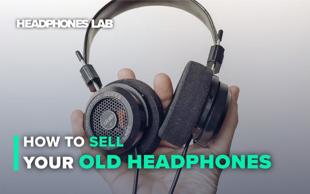 How-to-Sell-Your-Old-Headphones